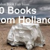 10 Books from Holland: London Book Fair Issue