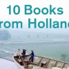 10 Books from Holland, Automne 2016