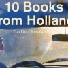 10 Books from Holland, Autumn 2015