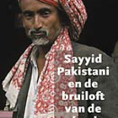 Sayyid Pakistani and the Wedding of the Dead