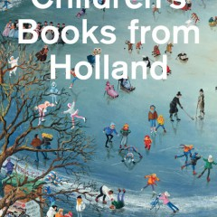 Children's Books from Holland (Voorjaar 2013)