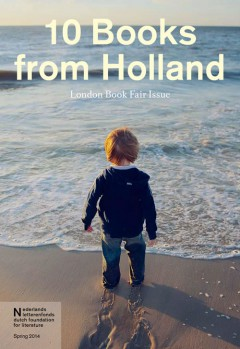 10 Books from Holland (Spring 2014)