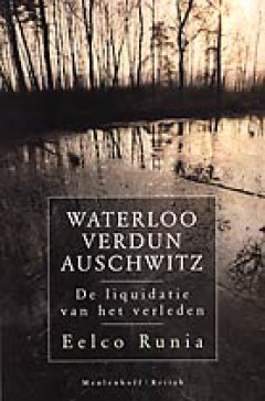 Waterloo Verdun Auschwitz